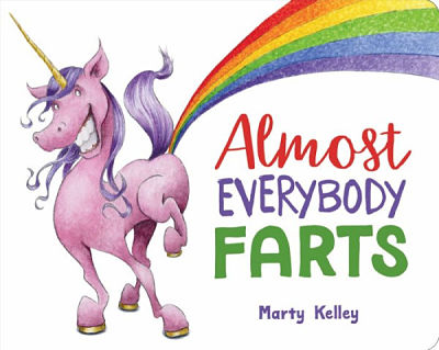 Cover of Almost Everybody Farts by Marty Kelley
