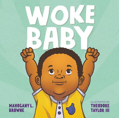 Cover of Woke Baby by Mahogany Browne